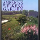 The American Weekend Garden by Patricia Thorpe HC