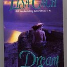 Dream of Me by Lisa Cach PB