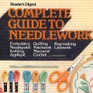 Reader's Digest Complete Guide to Needlework HC