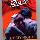 Harlequin Blaze #5 Thirty Nights by JoAnn Ross PB