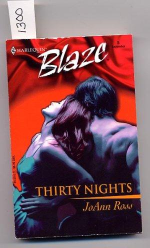 Harlequin Blaze #5 Thirty Nights by JoAnn Ross PB
