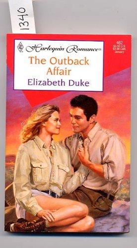 Harlequin Romance #462 The Outback Affair by Elizabeth Duke