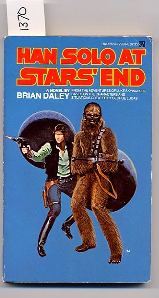 Han Solo at Star�s End by Brian Daley