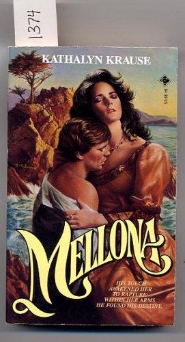 Mellona by Kathalyn Krause PB