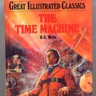 The Time Machine by H.G. Wells Great Illustrated Classics HC