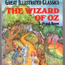 The Wizard of Oz Great Illustrated Classics by L. Frank Baum HC