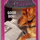 McGrowl #14 Good dog! by Bob Balaban SC