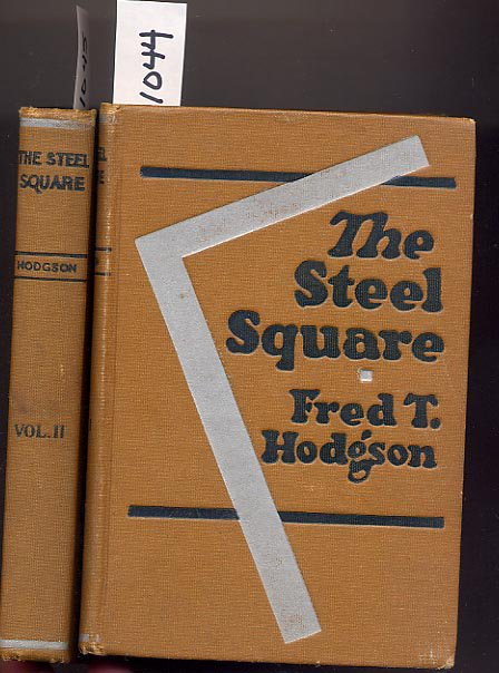 Lot of 2 Steel Square A Practical Treatise Vol I and Vol II