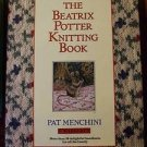The Beatrix Potter Knitting Book by Pat Menchini HC