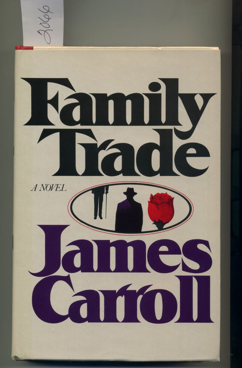 Family Trade by James Carroll Hardcover Book