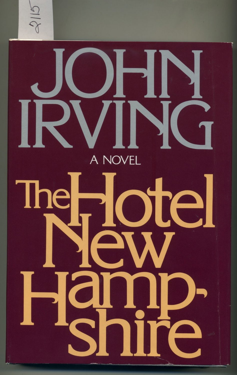 The Hotel New Hampshire by John Irving 1981 HC