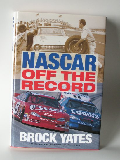 NASCAR Off the Record By Brock Yates