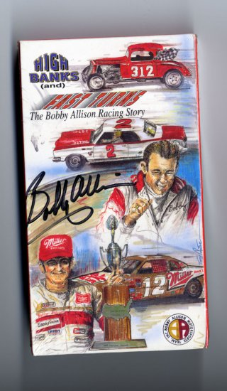 High Banks and Fast Turns VHS autographed by Bobby Allison