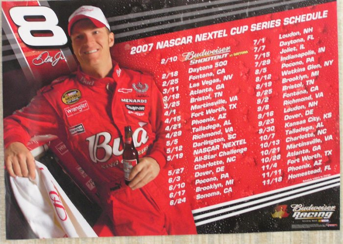 2007 Budweiser Dale Earnhardt Jr Racing Schedule Poster NASCAR