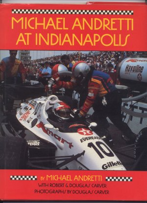 Micheal Andretti At Indianapolis by Michael Andretti