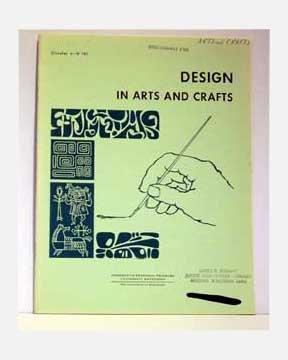 Design In Arts And Crafts - Circular 4-H 161 - 1970