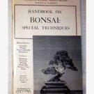 Handbook on Bonsai: Special Techniques - 1968