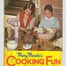 Mary Meades Cooking Fun - 1965 - Kid tested