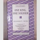 One King, One Soldier by Alexander C Irvine -  Advance Uncorrected Proof