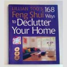 168 Feng Shui Ways To Decorate Your Home by Lillian Too