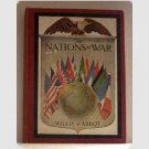 The Nations At War - 1918 - WWI - by Willis J Abbot