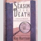 Season for Death by Ray Harrison