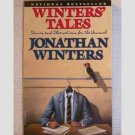 Winters' Tales - Stories and Observations for the Unusual by Jonathan Winters