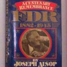A Centenary Remembrance: FDR 1882-1945