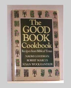The Good Book Cookbook - Biblical recipes - 1986