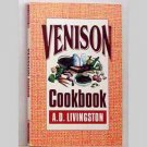 Venison Cookbook by A. D. Livingston
