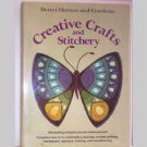 Creative Crafts And Stitchery- Better Homes & Gardens - 1976