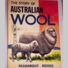 The Story Of Australian Wool - Readabout Book - 1964