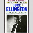 Beyond Category - The Life And Genius Of Duke Ellington by John Edward Hasse