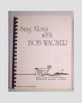 Sing Along With Bob Wagner - songbook