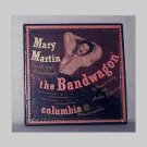 The Bandwagon - 45 rpm records - Mary Martin