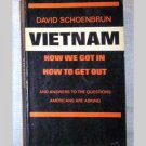 Vietnam - How We Got In - How To Get Out - by David Schoenbrun