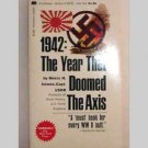 1942 The Year That Doomed The Axis  by Henry H. Adams, Capt. USNR - 1969
