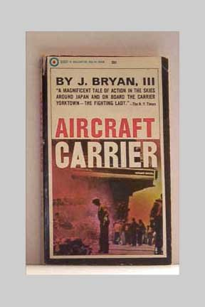 Aircraft Carrier by J. Bryan, III - 1966