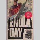 Enola Gay - WWII - by Gordon Thomas & Max Morgan Witts - 1978