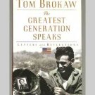 The Greatest Generation Speaks - Letters and Reflections - Tom Brokaw