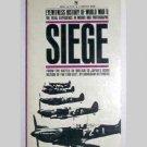 Eyewitness History of WWII Volume II - SIEGE  by Abraham Rothberg