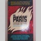 Is Paris Burning? By Larry Collins & Dominique Lapierre