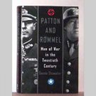 Patton And Rommel by Dennis Showalter - 2005