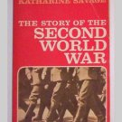 The Story Of The Second World War by Katherine Savage