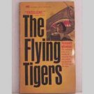 The Flying Tigers by Russell Whelan - 1968