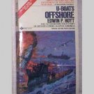 U-Boats Offshore by Edwin P. Hoyt  - 1980
