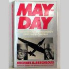 Mayday: Eisenhower, Khrushchev and the U-2 Affair by Michael R. Beschloss - 1986