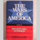 The Wars Of America - San Juan Hill to Tonkin