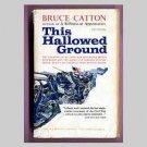 This Hallowed Ground - Civil War - Bruce Catton