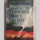 Terrible Swift Sword -  Civil War - Bruce Catton